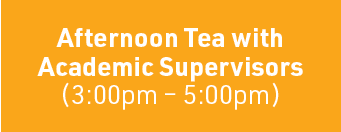 Afternoon Tea with Academic Supervisors
